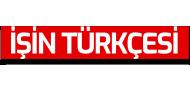İşin Türkçesi