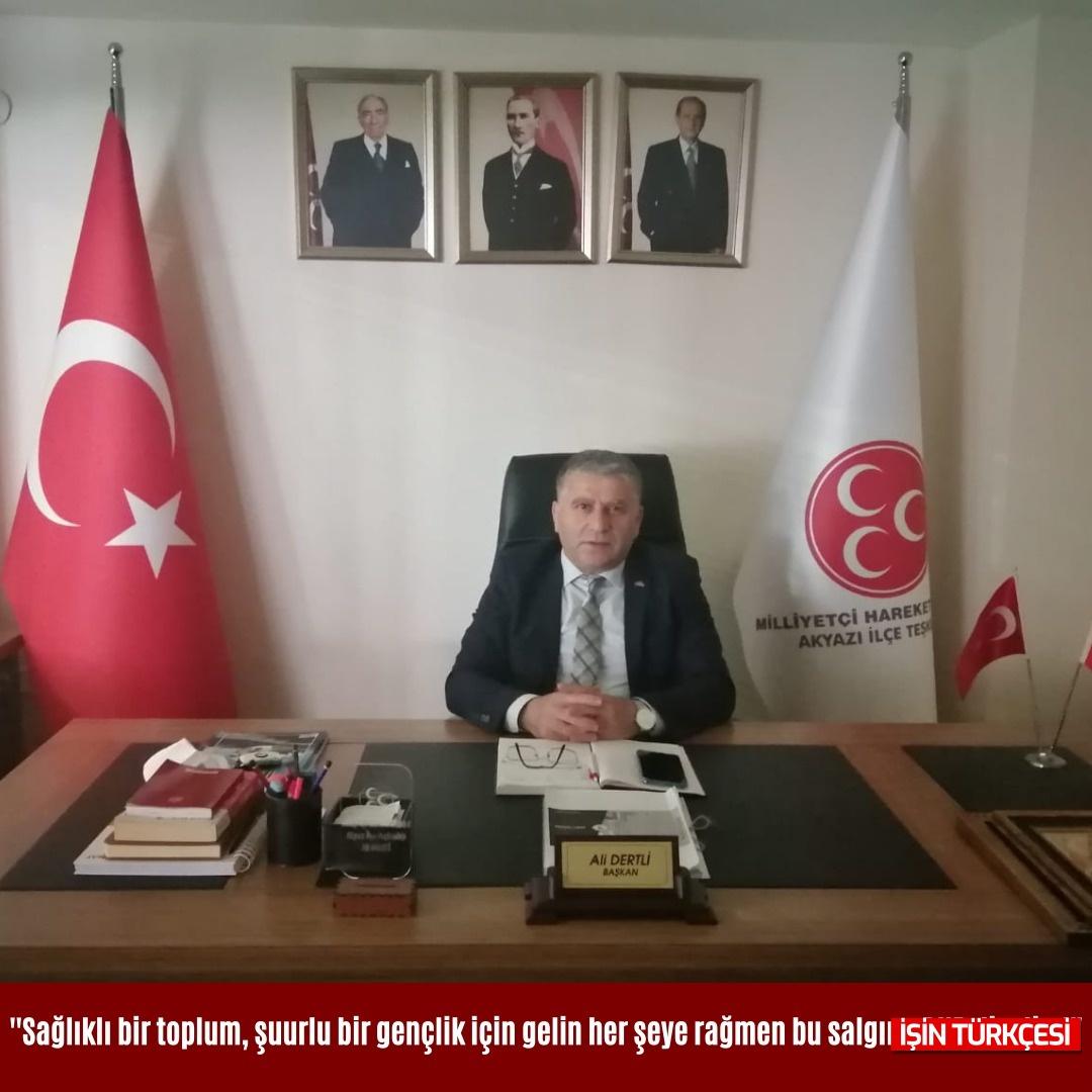 MHP Akyazı İlçe Teşkilat Başkanı Dertli Covid-19 Salgın Hastalığı Süreci ve Aşı Uygulamalarına İlişkin Basın Açıklaması Yayınladı