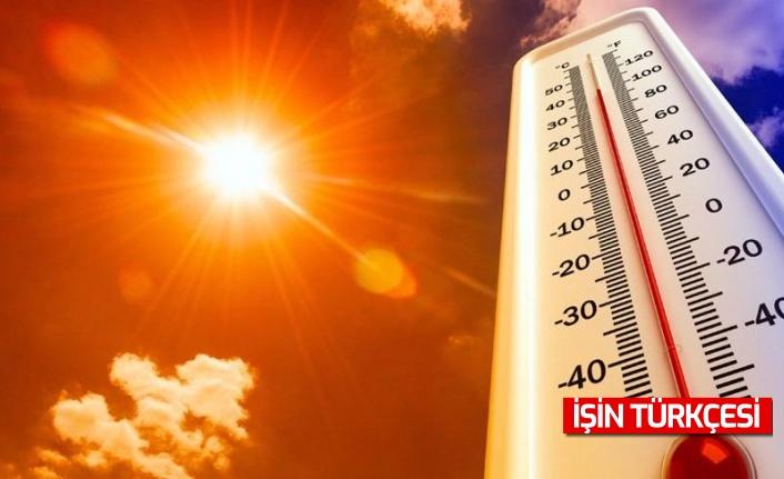 Türkiye'de hava sıcaklıkları 50 dereceye kadar çıkabilir