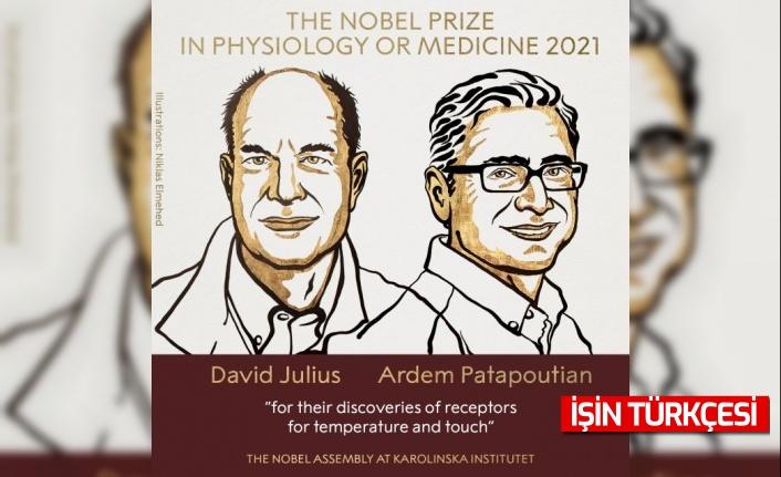 2021 Nobel Tıp Ödülü'nün sahipleri David Julius ve Ardem Patapoutian oldu