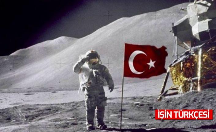 Türkiye'nin ilk hedefi Ay'a ulaşmak!