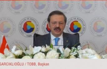 """TOBB Başkanı Hisarcıklıoğlu: """"(e-ihracat) Tüm dünya buraya gidiyor, bizim bunu kaçırma lüksümüz yok"""""""