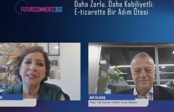 Future Commerce 360'ın 'Daha Zorlu, Daha Kabiliyetli: E-Ticarette Bir Adım Ötesi' konferansı