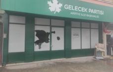 Gelecek Partisi Sakarya Arifiye İlçe Başkanlığı Binası Saldırıya Uğradı