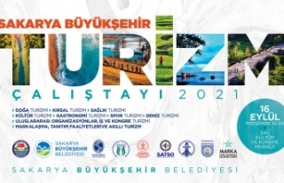 """""""Sakarya Turizm Çalıştayı şehrin turizm geleceğine..."""